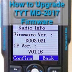 How to Upgrade Firmware on the TYT MD-2017 DMR Radio