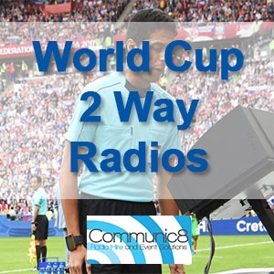 2 Way Radios used in the 2018 Fifa World Cup